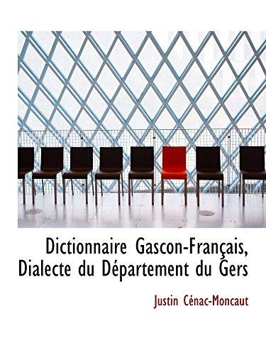 9781110152278: Dictionnaire Gascon-Français, Dialecte du Département du Gers