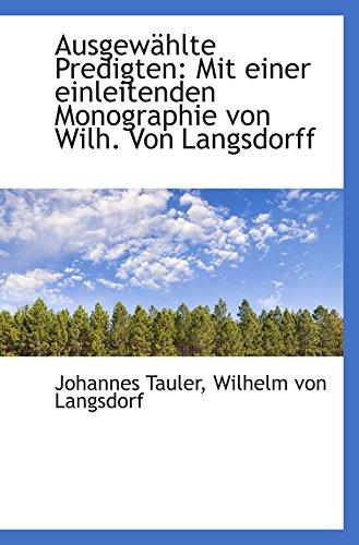 9781110157310: Ausgewählte Predigten: Mit einer einleitenden Monographie von Wilh. Von Langsdorff