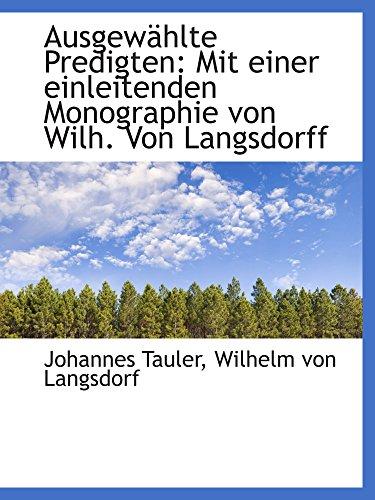 9781110157358: Ausgewählte Predigten: Mit einer einleitenden Monographie von Wilh. Von Langsdorff