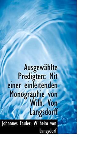 9781110157389: Ausgewählte Predigten: Mit einer einleitenden Monographie von Wilh. Von Langsdorff