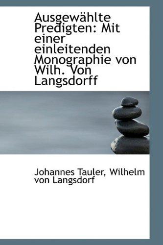 9781110157426: Ausgewählte Predigten: Mit einer einleitenden Monographie von Wilh. Von Langsdorff