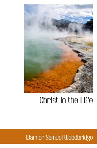 9781110160679: Christ in the Life