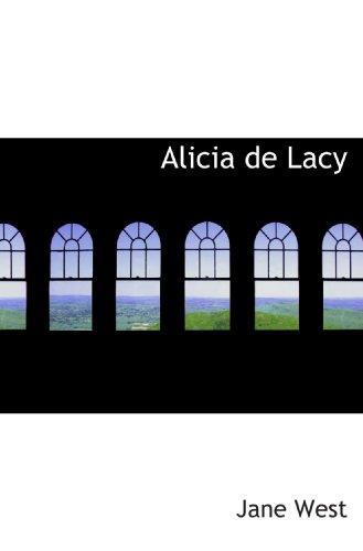 9781110163823: Alicia de Lacy