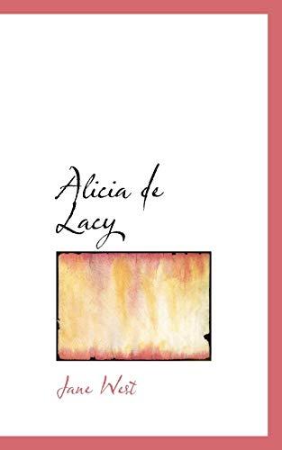 9781110163885: Alicia de Lacy