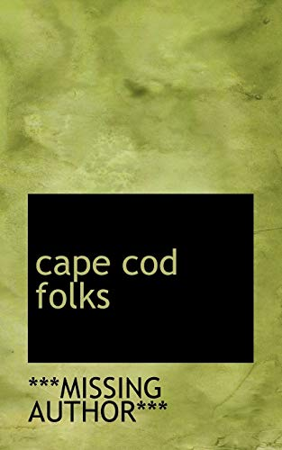 9781110171828: cape cod folks