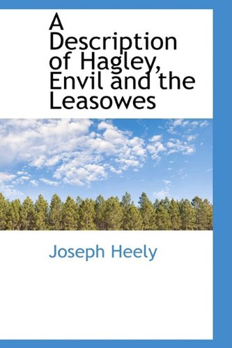9781110172788: A Description of Hagley, Envil and the Leasowes