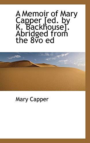 A Memoir of Mary Capper (Paperback): Mary Capper