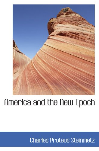 9781110180066: America and the New Epoch