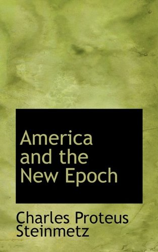 9781110180158: America and the New Epoch