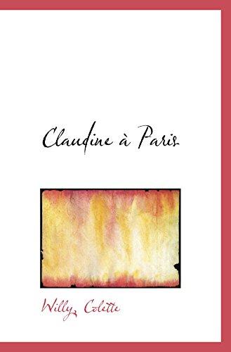 9781110182916: Claudine � Paris