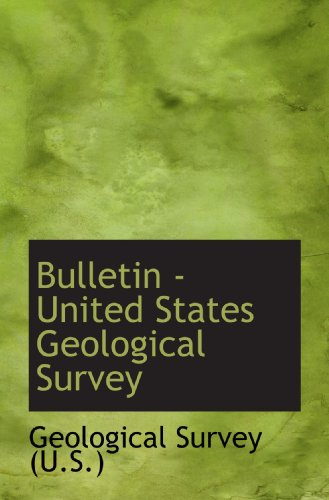 9781110200894: Bulletin - United States Geological Survey