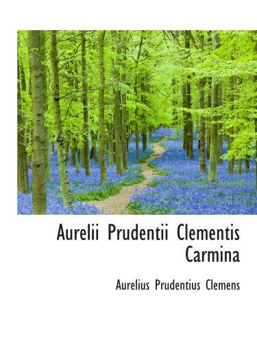 9781110206322: Aurelii Prudentii Clementis Carmina