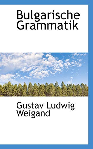 9781110207183: Bulgarische Grammatik (German Edition)