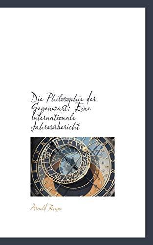 9781110215058: Die Philosophie der Gegenwart: Eine Internationale Jahresübericht (German Edition)