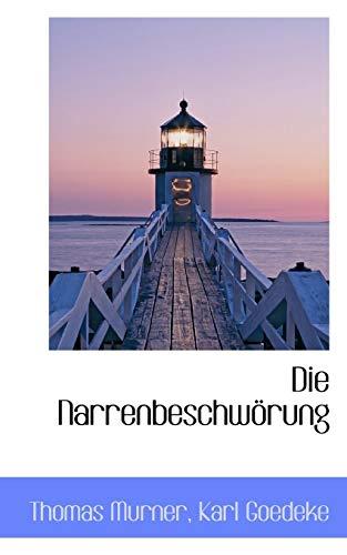 Die Narrenbeschwà rung: Murner, Thomas
