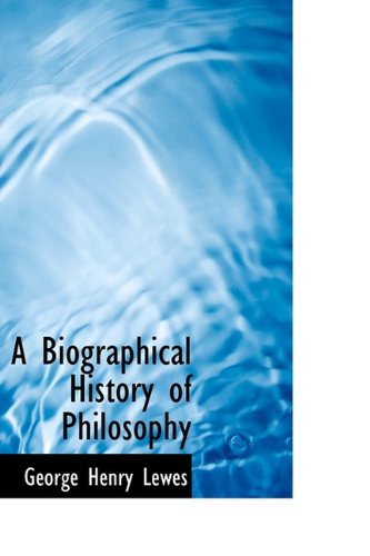 9781110224968: A Biographical History of Philosophy