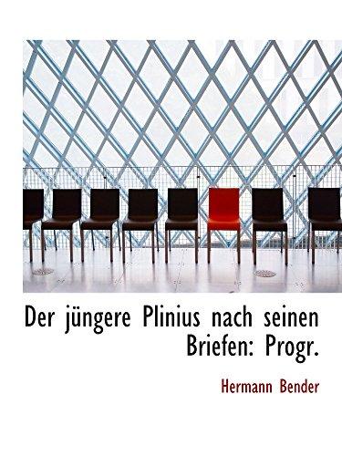 9781110227297: Der jüngere Plinius nach seinen Briefen: Progr.