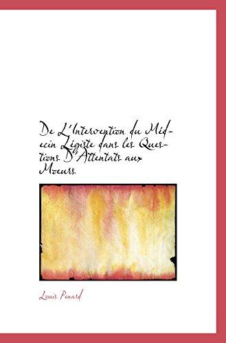 9781110228690: De L'Intervention du Médecin Légiste dans les Questions D'Attentats aux Moeurs
