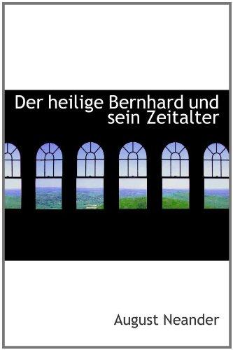 9781110232840: Der heilige Bernhard und sein Zeitalter