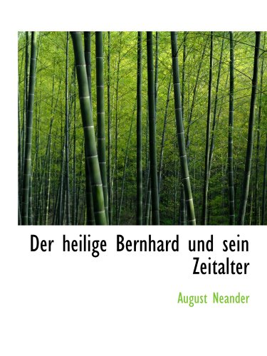 9781110232871: Der heilige Bernhard und sein Zeitalter