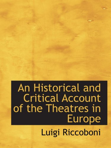 9781110233632: An Historical and Critical Account of the Theatres in Europe