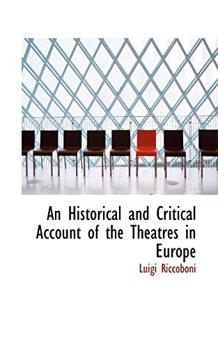 9781110233663: An Historical and Critical Account of the Theatres in Europe