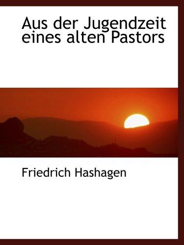 9781110234837: Aus der Jugendzeit eines alten Pastors