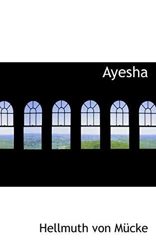 9781110235506: Ayesha