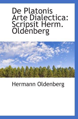 9781110240197: De Platonis Arte Dialectica: Scripsit Herm. Oldenberg