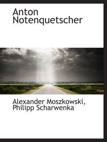 9781110243525: Anton Notenquetscher
