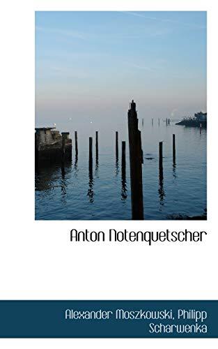 9781110243563: Anton Notenquetscher