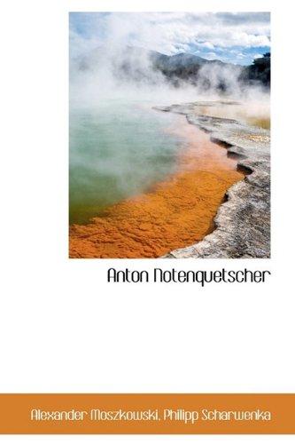 9781110243587: Anton Notenquetscher