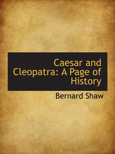 9781110244287: Caesar and Cleopatra: A Page of History
