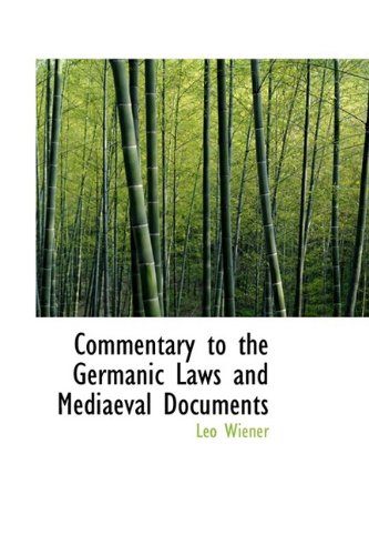 9781110245581: Commentary to the Germanic Laws and Mediaeval Documents
