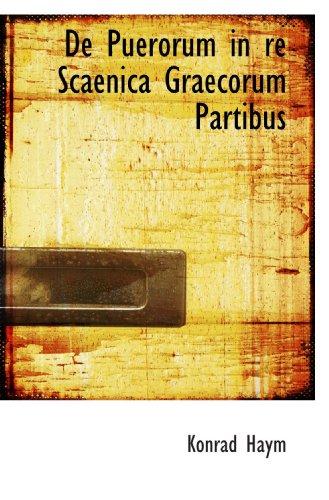 9781110251629: De Puerorum in re Scaenica Graecorum Partibus