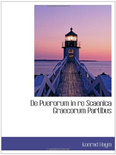 9781110251667: De Puerorum in re Scaenica Graecorum Partibus