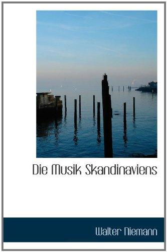 9781110251926: Die Musik Skandinaviens