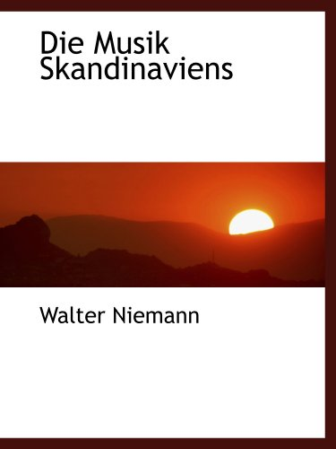 9781110251940: Die Musik Skandinaviens