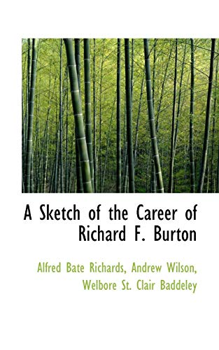 A Sketch of the Career of Richard F. Burton (1110257708) by Alfred Bate Richards
