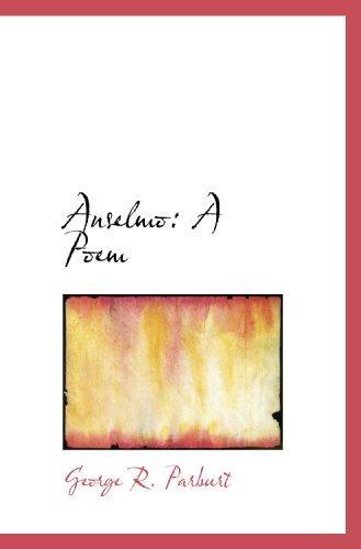 9781110257843: Anselmo: A Poem