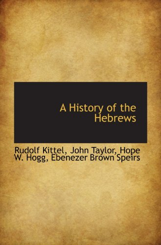 9781110267729: A History of the Hebrews