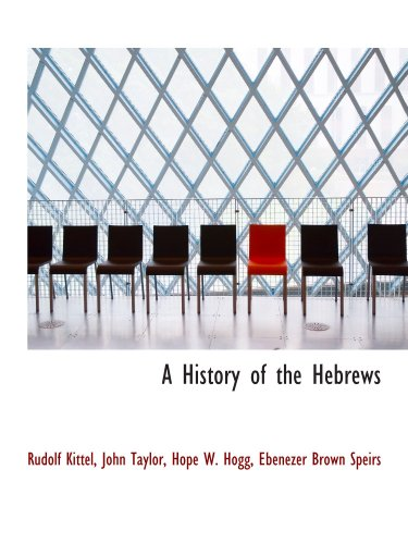 9781110267736: A History of the Hebrews