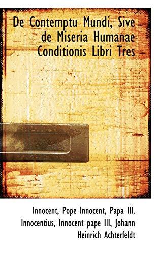 9781110267859: De Contemptu Mundi, Sive de Miseria Humanae Conditionis Libri Tres