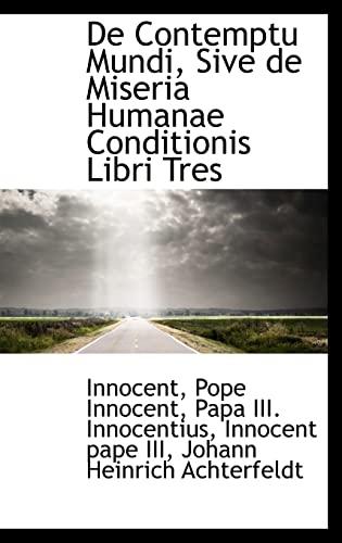 9781110267903: De Contemptu Mundi, Sive de Miseria Humanae Conditionis Libri Tres