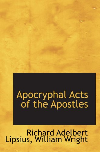 9781110270545: Apocryphal Acts of the Apostles