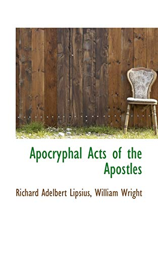 9781110270590: Apocryphal Acts of the Apostles