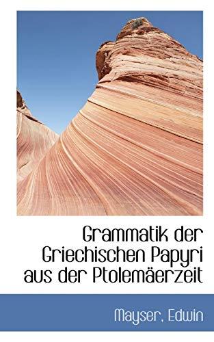 9781110276868: Grammatik Der Griechischen Papyri Aus Der Ptolemaerzeit (German Edition)