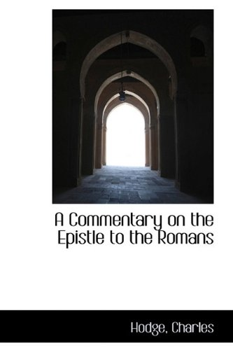 9781110277537: A Commentary on the Epistle to the Romans