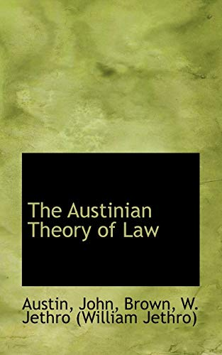9781110281565: The Austinian Theory of Law