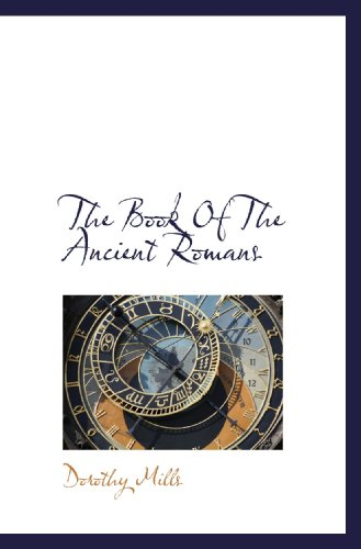 9781110282951: The Book Of The Ancient Romans